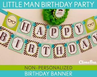 Little Man Birthday Party - Banner (Happy Birthday) NonPersonalized Printable // Little Man - B17Ni
