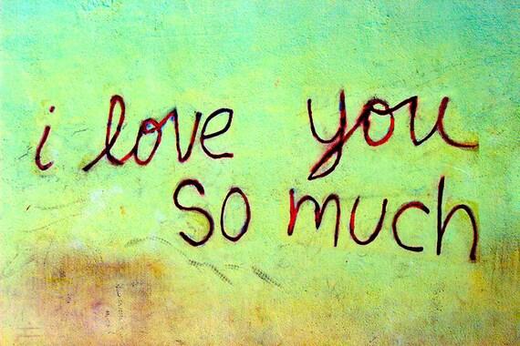 I Love You So Much Jo's Coffee Shop Austin Graffiti