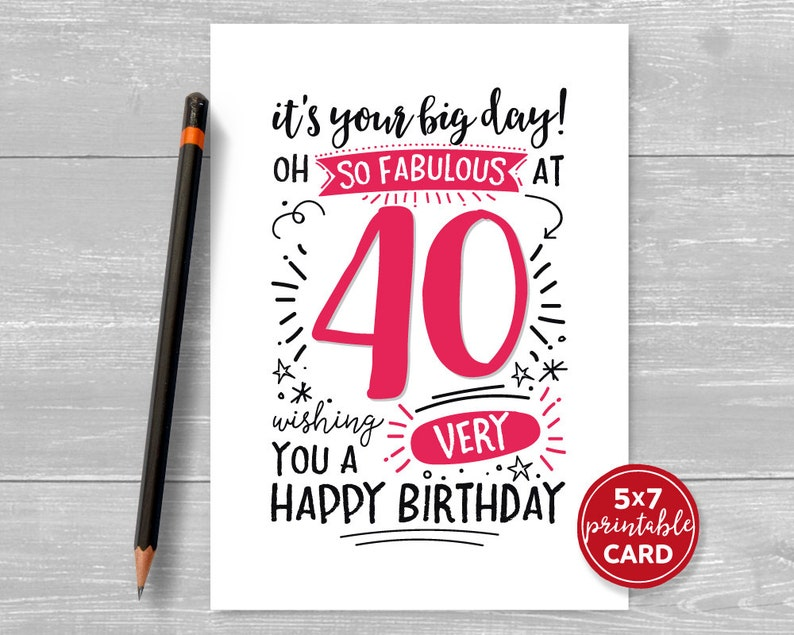 photo regarding Printable 40th Birthday Card known as Printable 40th Birthday Card - Its Your Huge Working day! Oh Hence Incredible at 40 Wishing On your own A Exceptionally Delighted Birthday - 5\