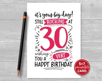 """Printable 30th Birthday Card - It's Your Big Day! Still Rocking at 30, Wishing You A Very Happy Birthday - 5""""x7"""" Printable Envelope Template"""