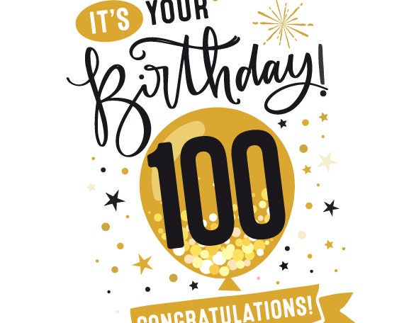 Printable 100th Birthday Card Congratulations One Hundred Balloon Birthday Card 5 X7 And Printable Envelope Template Instant Download