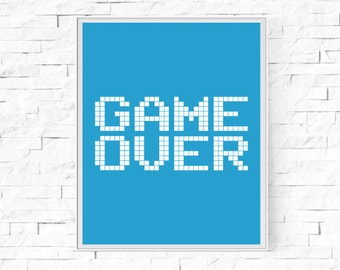 """Printable Game Over Pixel Print - Boys' Room - Boy's Bedroom - Gaming Print - Gamer Print - Gamer Gift - Instant Download - 8""""x10"""" and A4."""