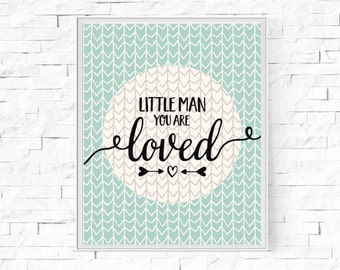 """Printable Little Man You Are Loved- Wall Art - Boys' Room - Digital Word Poster - Home Decor - Instant Download - 8""""x10"""" and A4."""