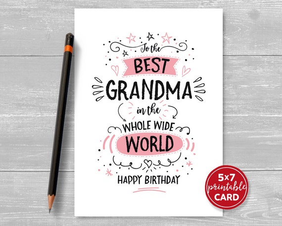Printable Birthday Card For Grandma To The Best In
