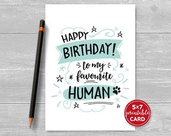 "Printable Birthday Card from the cat or dog - Happy Birthday To My Favourite Human - 5""x7""- Paw Print - Includes Printable Envelope Template"
