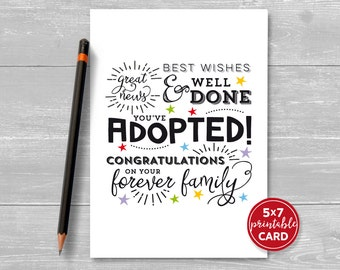 """Printable Adoption Card - Great News, Best Wishes & Well Done, You've Adopted! Congratulations On Your Forever Family - 5"""" x 7"""" Download."""