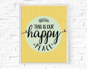 """Printable This Is Our Happy Place - Wall Art - Digital Word Poster - Home Decor - Instant Download - 8""""x10"""" and A4."""