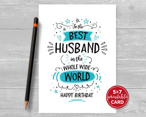 Printable Birthday Card For Husband To The Best In