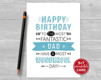 "Printable Birthday Card For Dad - Happy Birthday To The Most Fantastic Dad Have The Most Wonderful Day - 5""x7""- Printable Envelope Template"