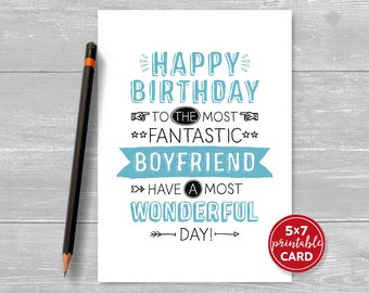 "Printable Birthday Card For Boyfriend - Happy Birthday To The Most Fantastic Boyfriend Have A Most Wonderful Day! - 5""x7""- Envelope Template"