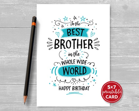 Printable Birthday Card For Brother To The Best In