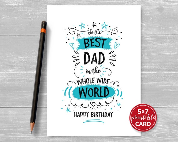 Printable Birthday Card For Dad To The Best In Whole Etsy