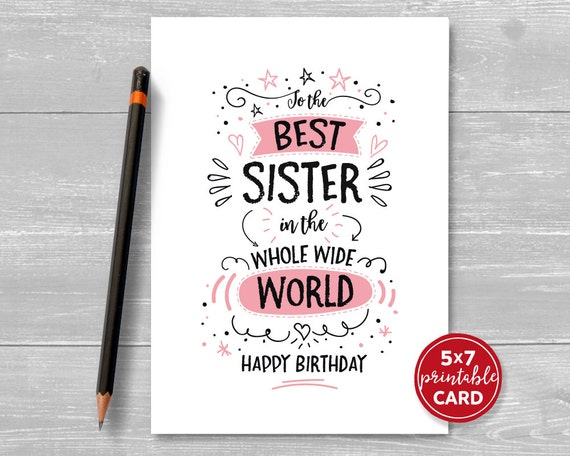 Printable Birthday Card For Sister To The Best In
