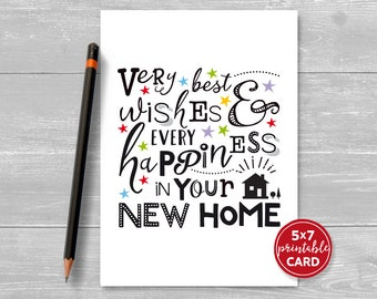 """Printable New Home Card - Very Best Wishes & Every Happiness In Your New Home - 5"""" x 7""""- Includes Printable Envelope Template"""