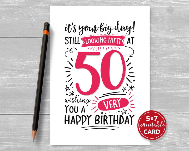 Printable 50th Birthday Card Its Your Big Day Still