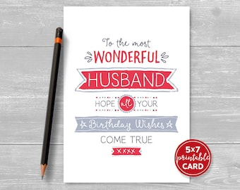 """Printable Birthday Card For Husband - To The Most Wonderful Husband Hope Your Birthday Wishes Come True - 5""""x7""""- Includes Printable Envelope"""