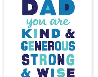 Dad, You are Kind & Generous ... • single card