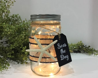 Coastal Themed Mason Jar Light / Seas the Day / Battery Operated LED String Lights /  Beach House Decor / Anchor Decor / Starfish Decor