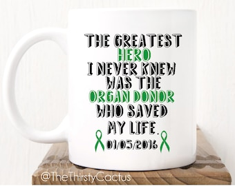 The Greatest Hero I Never Knew Was the One Who Saved My Life | Organ Transplant Gift | Organ Donation Gift | Transplant Mug | Transplant