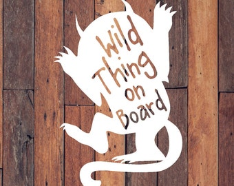 Baby on Board Car Decal | Wild Thing on Board | Where the Wild Things Are | Baby on board Sticker | Wild Thing on Board Car decal | Decals