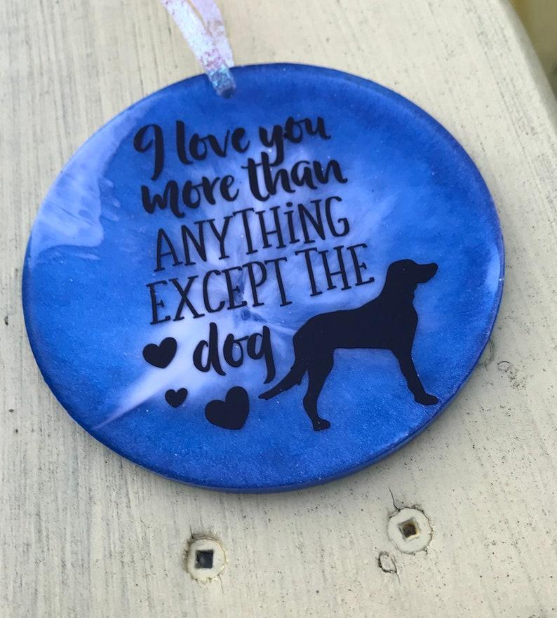 Ich liebe dich mehr als alles andere außer dem Hund
