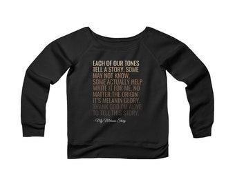 5a87e0d1f9322 Melanin Story - Wide Neck Sweatshirt