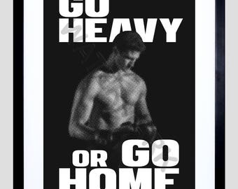 Crossfit Art Print, Workout Quote, Fitness Print, Gift for Him, Male Fitness, Go Heavy or Go Home F12X12166