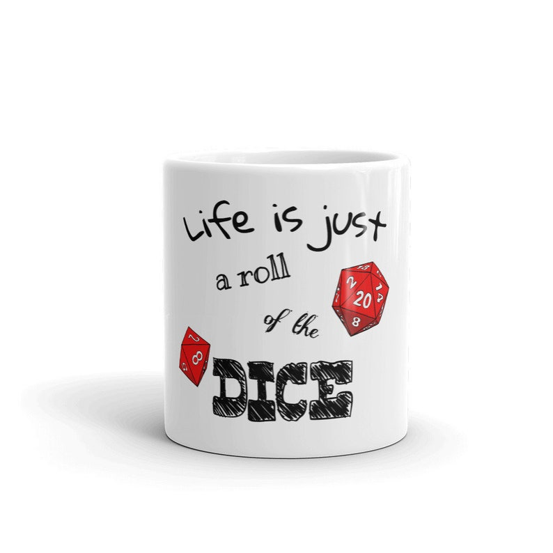 Mug  Roll of the Dice  dungeons and dragons inspired image 0