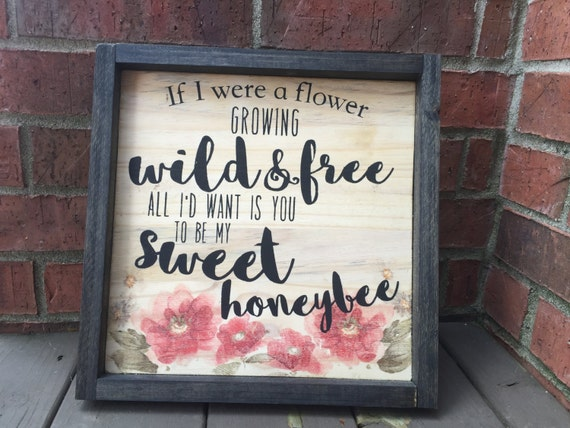 if i were a flower growing wild and free