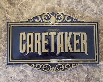 Haunted Mansion Inspired Prop Sign / Plaque Replica Caretaker ( Disney Home Decor Theme Park Inspired Replica )