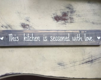 Wood Sign, Wooden Sign, Sign with Quotes, Country Decor, Rustic Wall Decor, This Kitchen is Seasoned with Love, Wall Decor, Wedding Decor