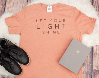 d467d8c1 Let Your Light Shine Unisex T-Shirt   Christian T-Shirt   Men's Christian T- Shirt   Christian Gifts for Men   Christian Shirt