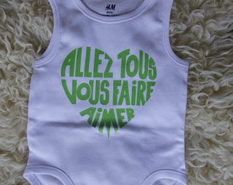 """Jumpsuit for baby-born with a message in french """"Allez tous vous faire aimer"""""""