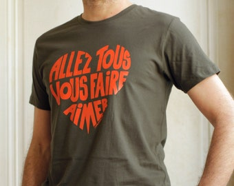 Men t shirt with a French message!