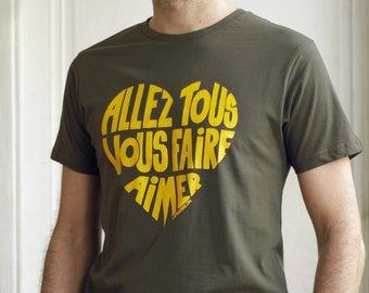 """Men t shirt with a French message! """"Go and love yourselves!"""" Size M"""