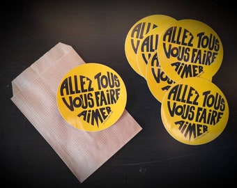 """Stickers/Stickers """"Go all make you love"""" Calligram black on yellow background - Pouch of 15 stickers"""