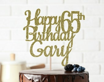 ANY NAME Happy 65th Birthday Cake Topper, 65th Birthday, Birthday Cake Topper, Custom Birthday Cake Topper, 65 & Fabulous, 65