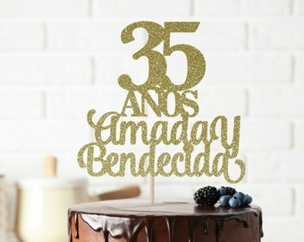 35 Anos Amada Y Bendecida Years Loved Cake Topper 35th Birthday Happy Anniversary Thirty Five