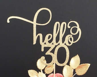 Hello 30 Glitter Cake Topper Any Age 30th Birthday Thirty Happy