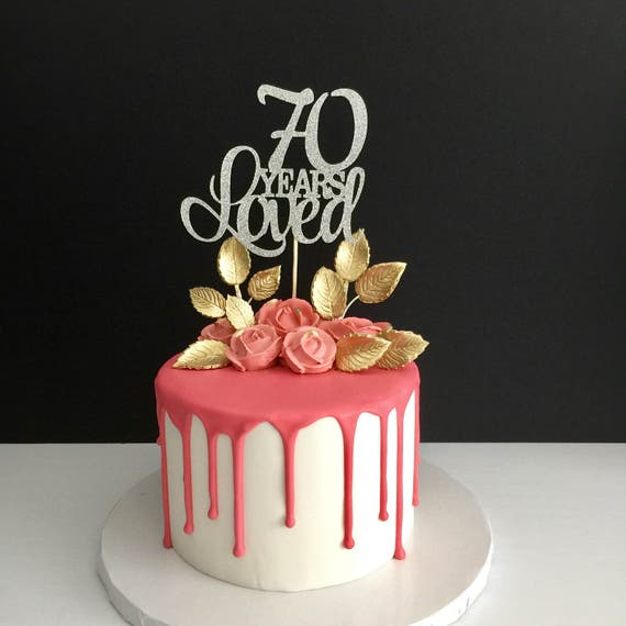 70 Years Loved Cake Topper 70th Birthday Happy