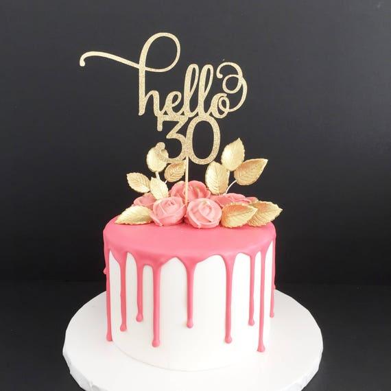 Hello 30 Glitter Cake Topper Any Age Cake Topper 30th