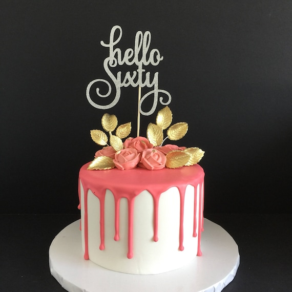 Hello 60 Cake Topper Sixtieth Birthday 60th
