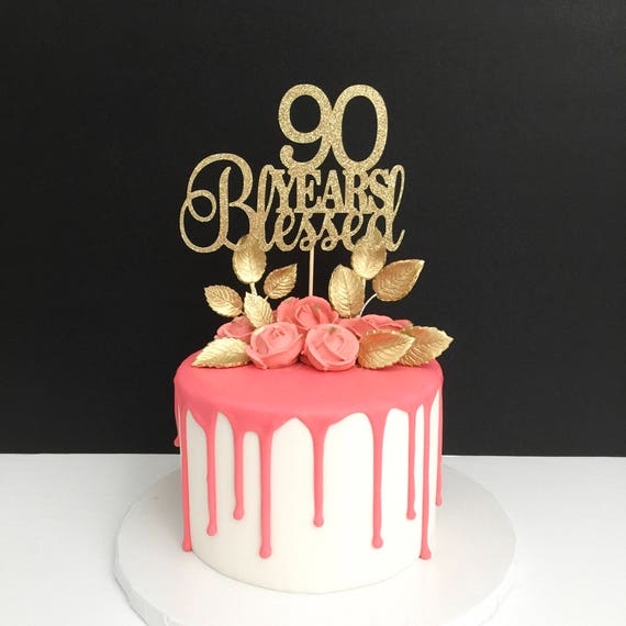 90 Years Blessed Cake Topper 90th Birthday Happy