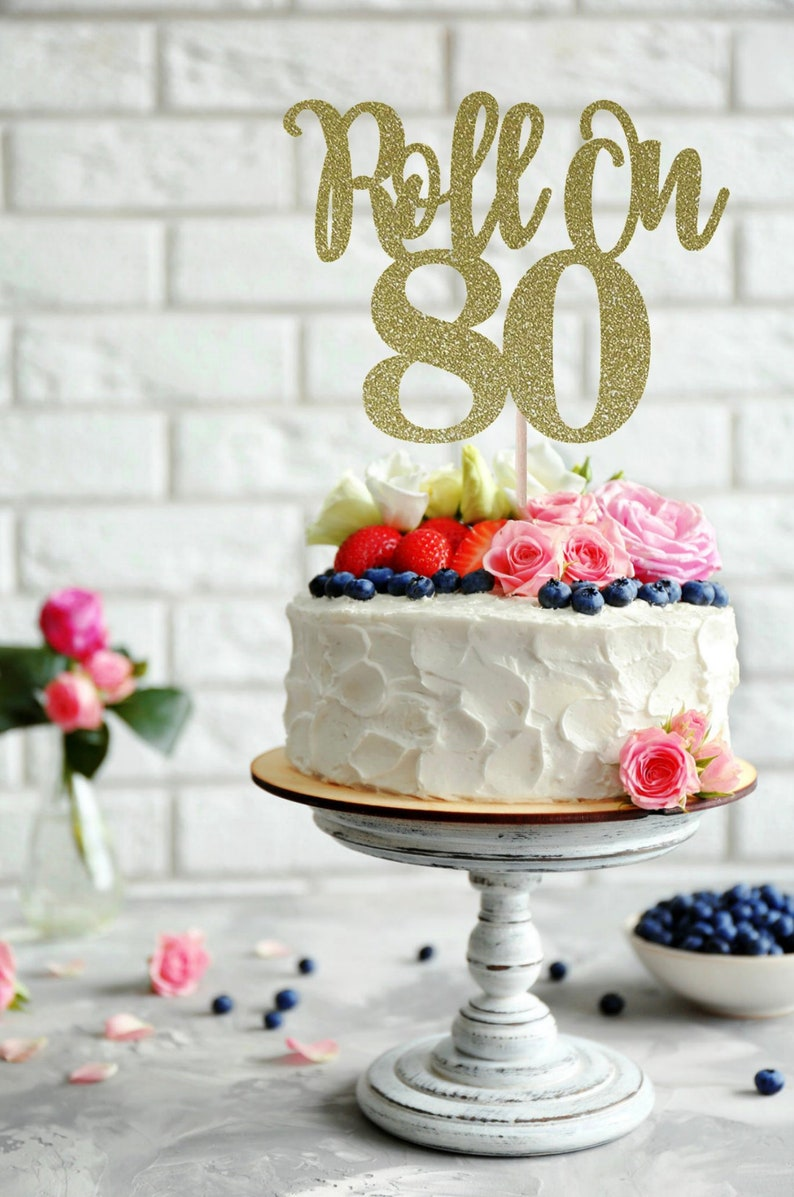 ANY NUMBER Roll On Cake Topper 80th Birthday