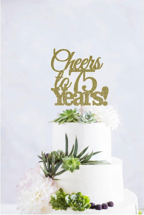 Awe Inspiring Cheers To 75 Years Cake Topper 75Th Birthday Cake Topper Etsy Funny Birthday Cards Online Elaedamsfinfo
