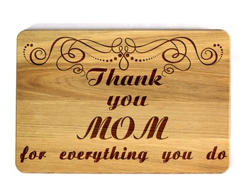 Mother's day gift Personalized Cutting Board Laser Engraved Thank you mom Gift for mom Birthday present Anniversary Gift Gift for mother