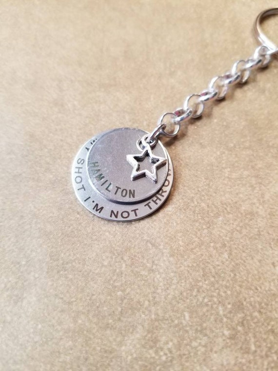 Hamilton keychain, Hamilton key ring, Hamilton key fob, Stainless steel charms, keychain, gift for Hamilton fan, Hamilton quote keychain