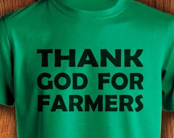 Men's Farm Tshirt Thank God for Farmers farmer shirt farming shirt shirt for farming  mens farming shirt shirt for farmersChristmas Gift