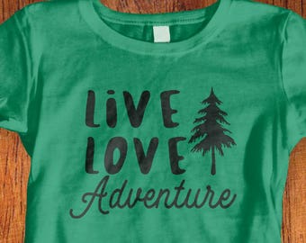 Womens Shirt Live Love Adventure Shirt wanderlust tshirt travel shirt shirt for traveling ladies adventure shirt  women's teeChristmas Gift