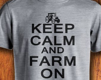 Men's Tshirt Farm Shirt Keep Calm and Farm On farming shirt farmer tshirt shirt for farmer mens farming shirt mens farmer shirt